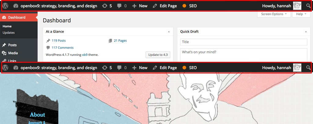 By default you'll see the admin bar whether you're in the back end or front end of your website